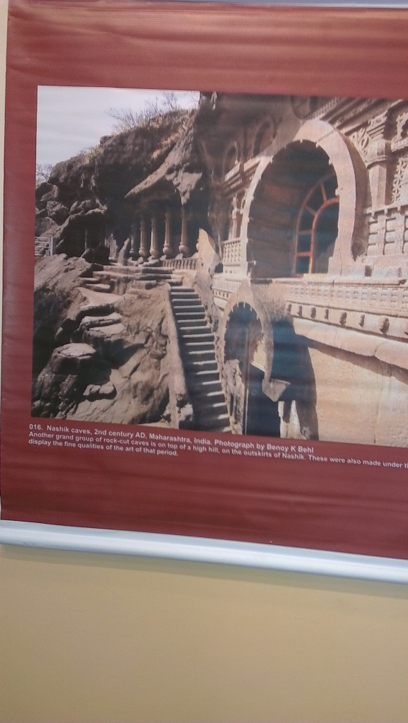 An exhibition of photographs by Benoy Behl was exhibited on I-Day. The picture showcases the Nashik cave.